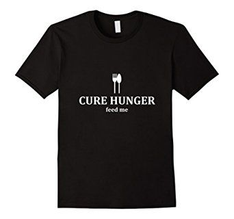 Amazon.com: Cure Hunger- Feed Me- Hungry Cooking Utensil T-Shirt: Clothing