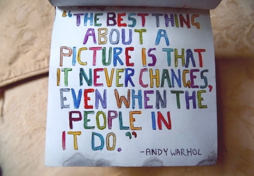 isn't this the truth!!! I think that is why I love my pictures so much!!!