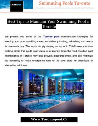 Preventative care, just like you would do on your own automobile or house, will go a ways in reducing life cycle cost in your swimming pools in Toronto.