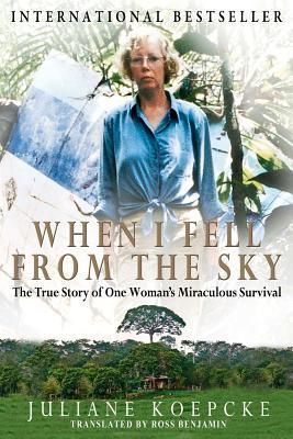 When I Fell from the Sky: The True Story of One Woman's Miraculous Survival by Juliane Koepcke, 2011. She was 17-years-old on a Christmas Eve flight 40 years ago to join her father for Christmas when the unimaginable happened. The Lockheed L-188A Electra, on the way from Lima to Pucallpa, flew directly into a thunderstorm. A strike of lightning left the plane incinerated and Juliane Diller (Koepcke) still strapped to her plane seat falling through the night air two miles above the Earth.
