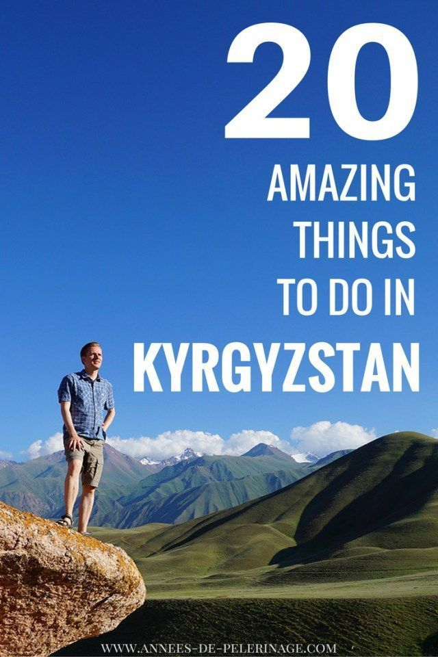 20 amazing things to do in Kyrgyzstan. You cannot miss these outstanding tourist attractions when you visit the almost forgotten country in Inner Asia. Looking for other points of interest in Kyrgyzstan - this travel guide will tell you. Click fo more.