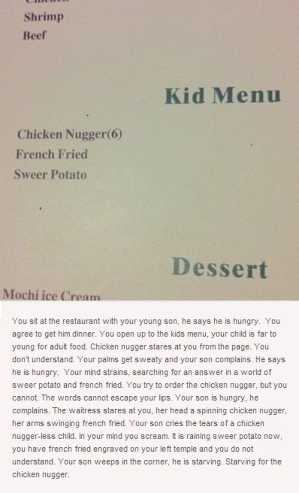 "Chicken Nugger is a misspelling of ""chicken nuggets"" originally found on a restaurant menu along with ""french fried"" (french fries) and ""sweer potato"" (sweet potato). Similar to other infamous typo memes, the term ""Nugger"" has drawn much ironic appreciation from internet humor communities, especially on Tumblr."