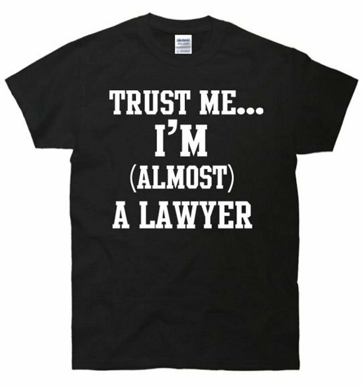 TeeShirtPalace Trust Me Im (Almost) A Lawyer T-Shirt – Kendra