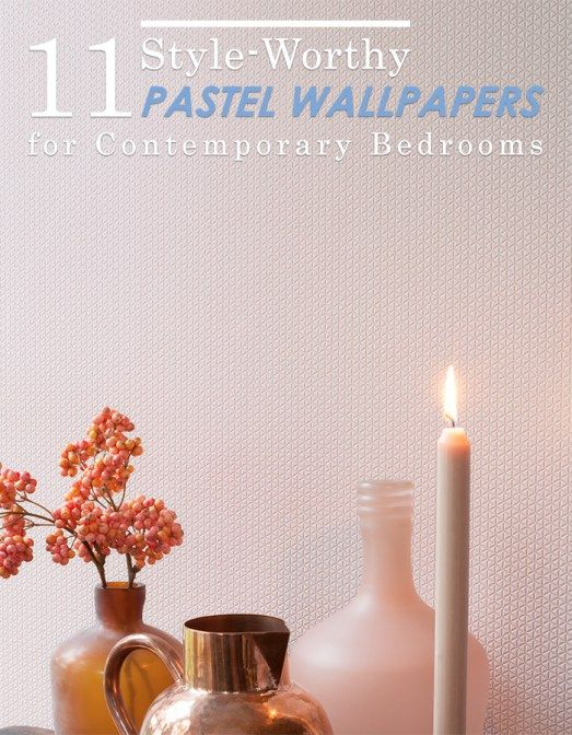 BLOG ALERT: 11 Style-Worthy Pastel Wallpapers for Contemporary Bedrooms