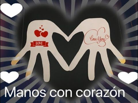 Como hacer manos corazon de papel facilisimo - YouTube