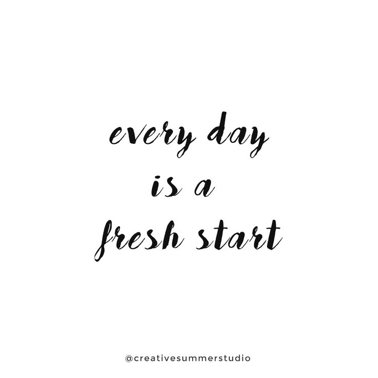 Every day is a fresh start. Motivational, inspirational, quotes, motivational quotes, inspirational quotes, quotes with beautiful typography, brush fonts
