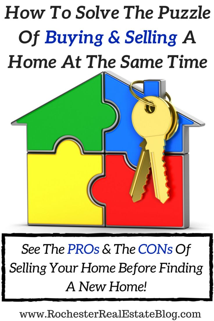How To Solve The Puzzle Of Buying & Selling A Home At The Same Time - See All The PROs & The CONs Of Selling A Home Prior To Finding A New Home! http://www.rochesterrealestateblog.com/how-to-sell-and-buy-a-home-at-the-same-time/ via @KyleHiscockRE #realestate #homeselling #Homebuying