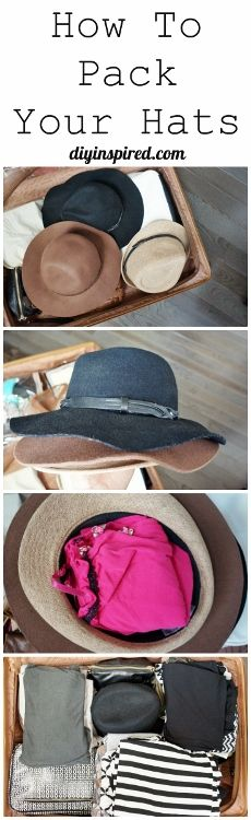 How to Pack Hats in your Suitcase for Travel - For some reason this made me think of my sisters @jennyorkam @samanthayork13