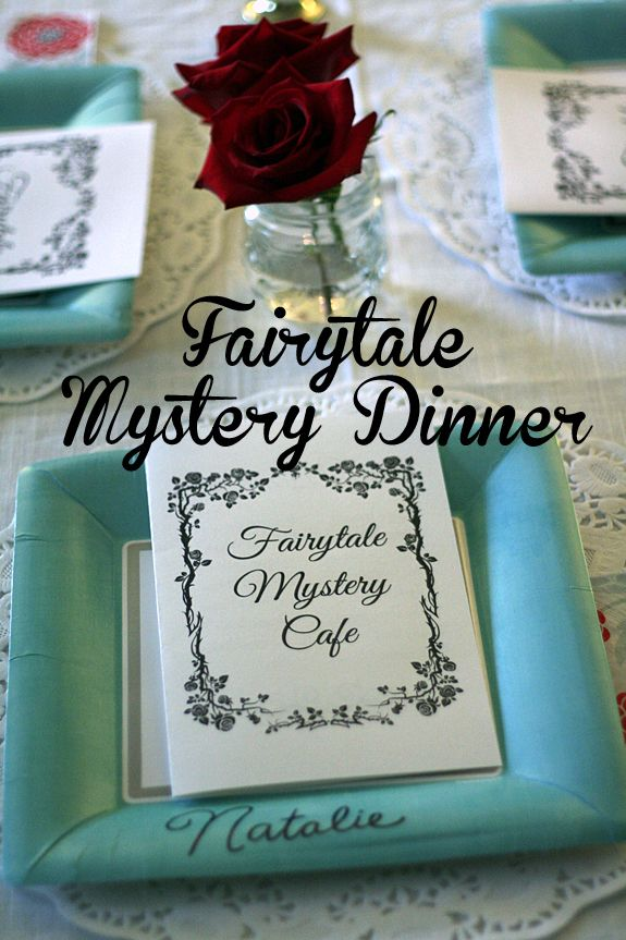 Fairytale Mystery Dinner--fun idea with great instructions at this post, cool for a big-girl birthday party (or maybe even for a grown-up girl's night out!!)