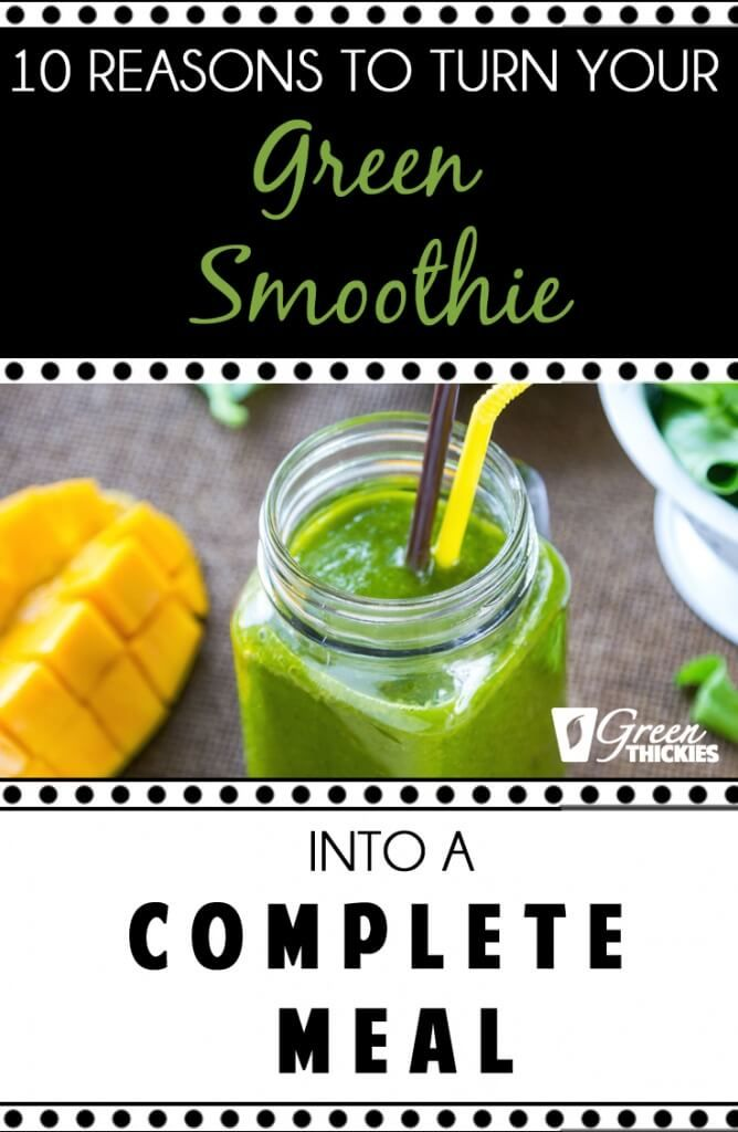Healthy Green Smoothies: 10 reasons to drink Green Thickies.   Never go hungry again drinking traditional smoothies.  Learn how to create a healthy balanced meal green smoothie and lose weight naturally.