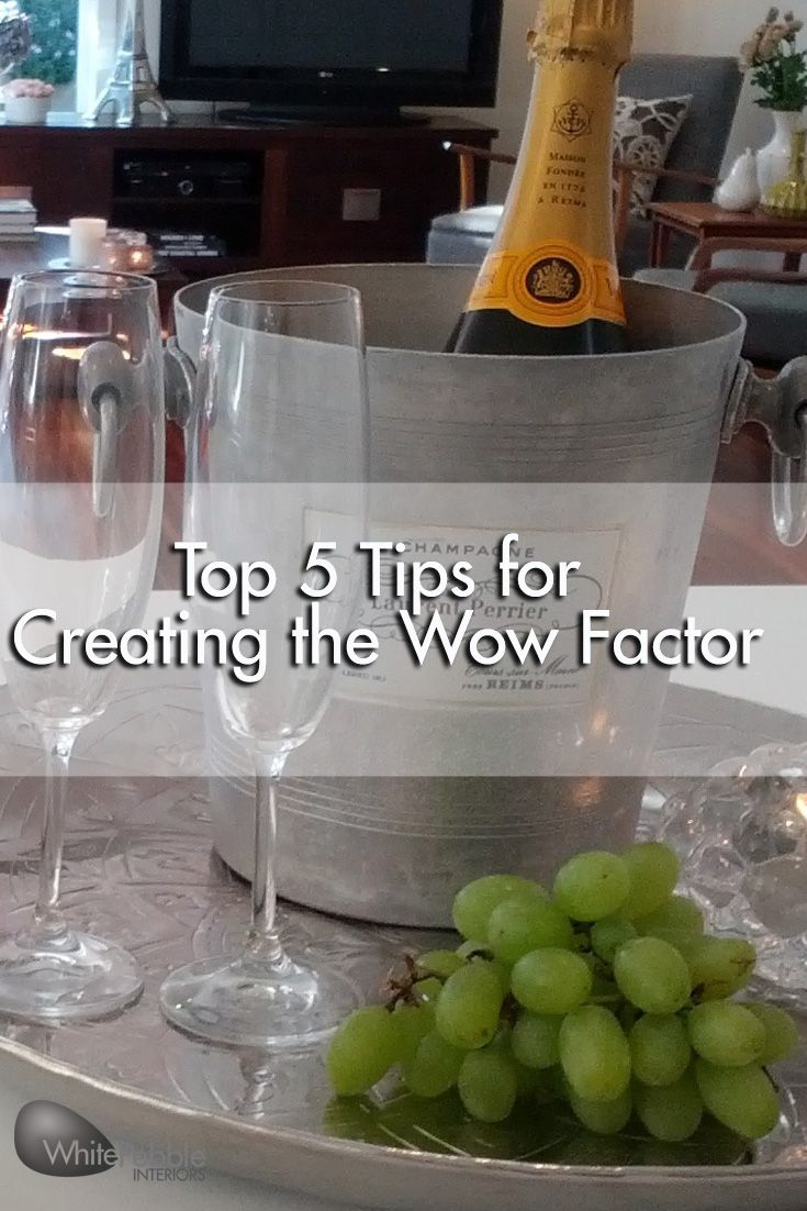 A few simple things can go a long way in creating a wow factor. Read more here.