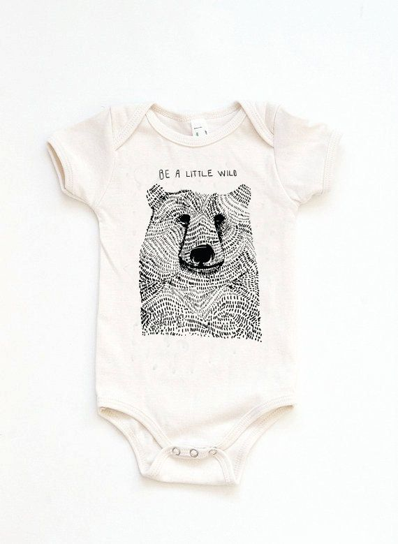 Newborn Onesie, Be Wild Bear Onesie, Woodland Onesie, Woodland Baby Shower, Baby Shower Gift, Modern Baby Clothes, Hipster Baby Clothes, Woodland Birthday Party