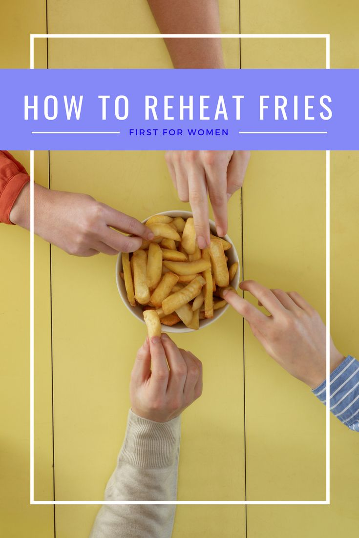 How to reheat fries heating up mcdonalds fries five