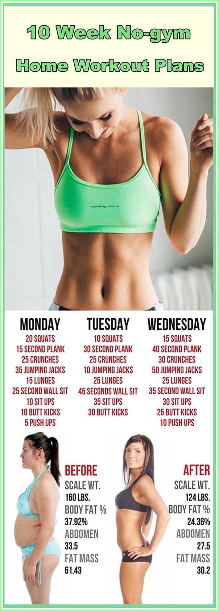 We got some new workouts for you. If you are one of those that want to lose weight or gain muscle you should definitely check the plans. You don't need equipment to do these exercises; just an hour daily and you'll be fit as never before. 10 WEEK HOME WORKOUT PLANS Workout plans instructions: You should repeat this cir