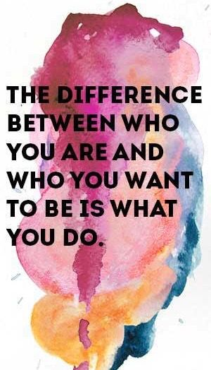 "The difference between who you are and who you want to be is what you do... ""The foolish one says in his heart:""There is no Jehovah.""Their actions are corrupt, and their dealings are detestable..."" ~ Psalm 14:1 visit www.jw.org today"