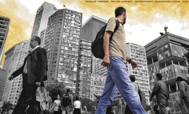 https://flic.kr/p/x6kDdG | Street Photography 07 RIO | Paisaje Urbano / Artexpreso . Rodriguez Udias . Fotografia ..