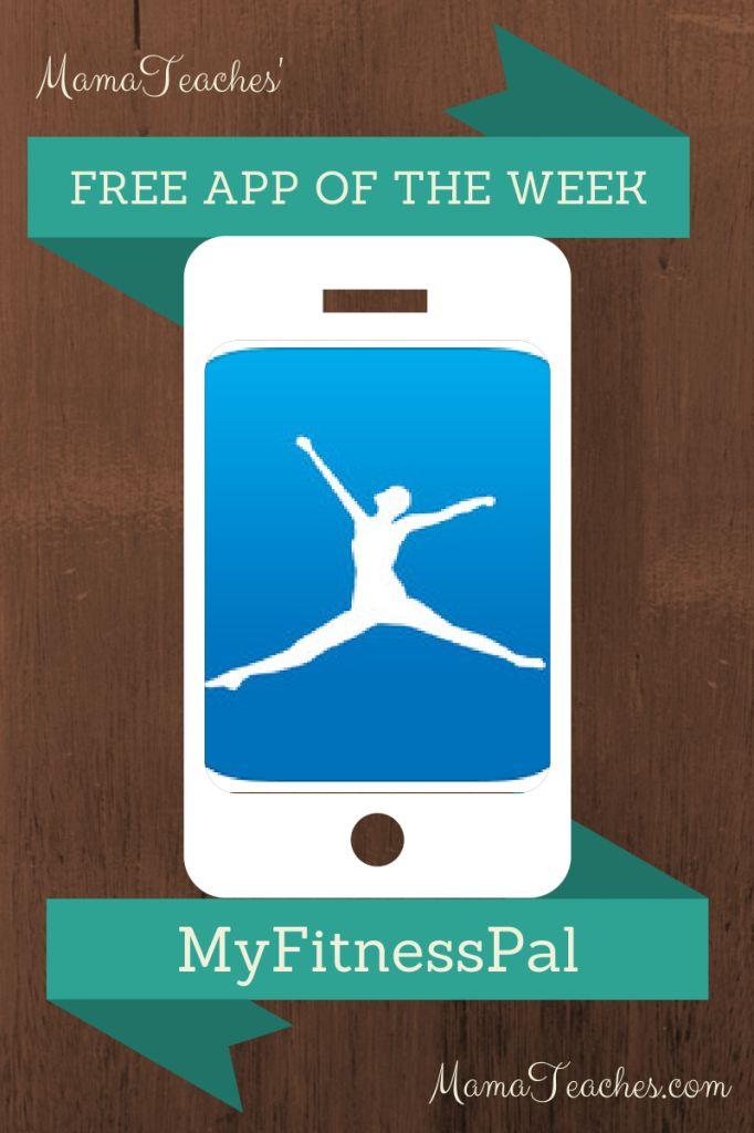 Free App of the Week - MyFitnessPal - MamaTeaches.com