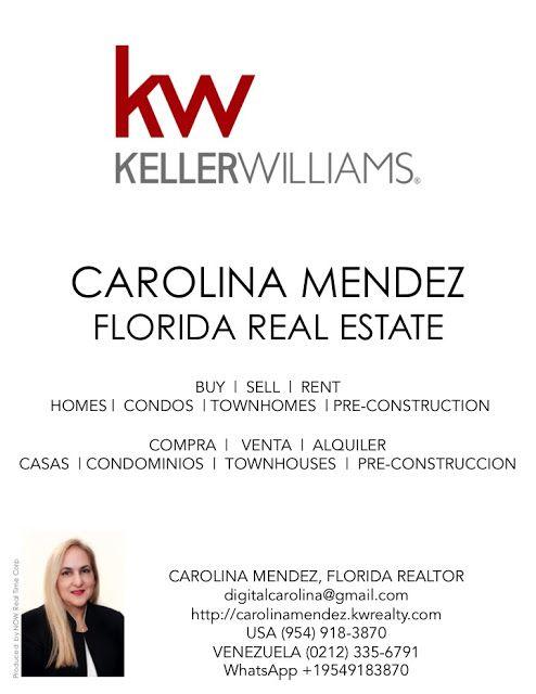 CAROLINA MENDEZ: Carolina Mendez, Florida Realtor. Keller Williams....