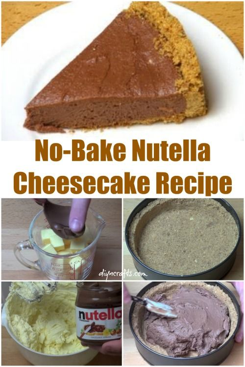 Out of This World Dessert Recipe: Luscious No-Bake Nutella Cheesecake - easy yummy. Ingredients: graham crackers, butter (or prepared crust), Nutella, cream cheese, powdered sugar.