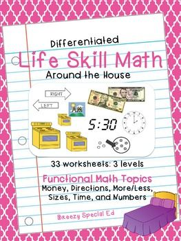 Around the House Math: Differentiated Life Skill Math Pack