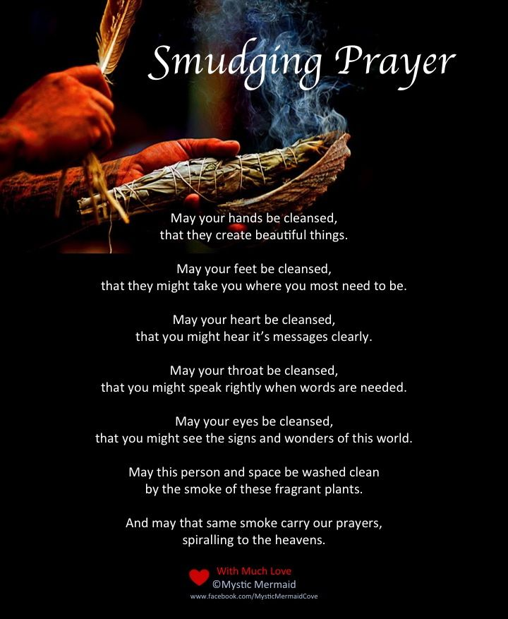 Smudging Prayer by Mystic Mermaid at www.facebook.com/MysticMermaidCove