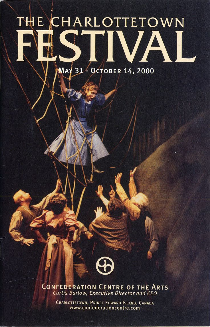 2000:	Anne of Green Gables – The Musical™ -The Musical™, 	Emily, 	Forever Plaid, 	Barachois, 	Drill Queens Comedy, 	The Conjuror Suite, 	Somewhere in the World, 	Ceilidh on the Road.