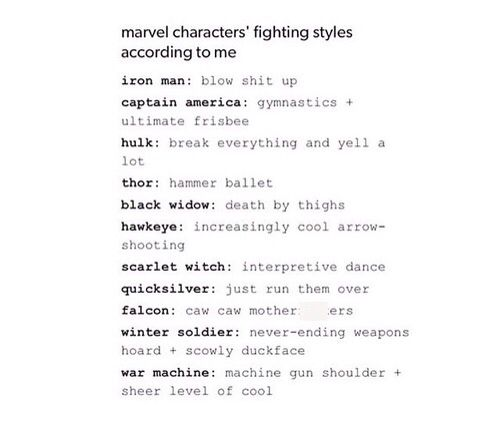 I can't decide which I like best! <- Neither can I, they're all hilarious and accurate #Avengers #AgeOfUltron #FightingStyle