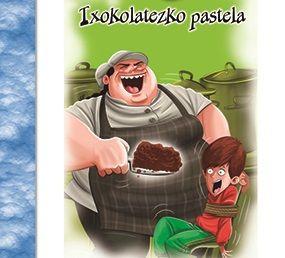 Txokolatezko pastela. Localización / Kokagunea: Sala infantil, planta 0 / Behe solairua, haur liburutegia. Signatura / Sinadura: I2 FER