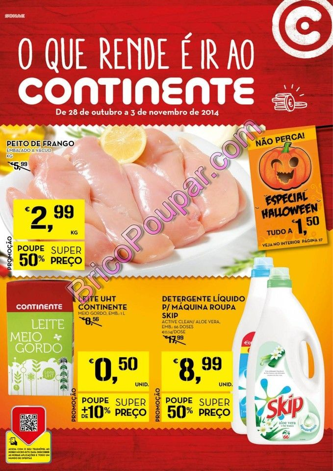 Antevisão Promoções Folheto Continente - de 28 de outubro a 3 de novembro - Destaques da Semana - O que rende é ir ao Continente - Parte1