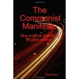 The Communist Manifesto (the original definitive English edition) (Paperback)By Friedrich Engels