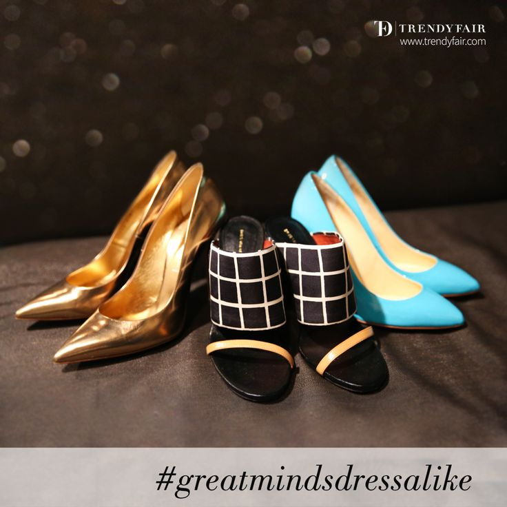 As we stated before: great minds dress alike.   Gold Casadei, black and white Dries van Noten, turquoise Giuseppe Zanotti