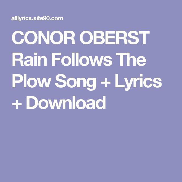CONOR OBERST Rain Follows The Plow Song + Lyrics + Download