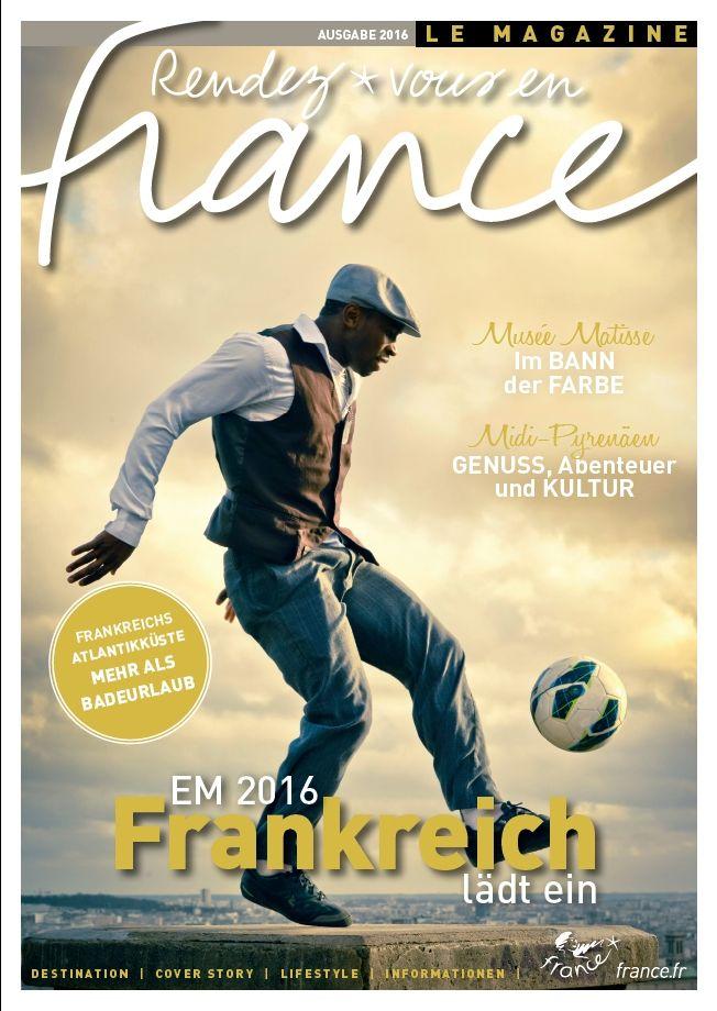 Rendez-vous en France 2016 – Edition Allemagne #Rendezvousenfrance #AtoutFrance