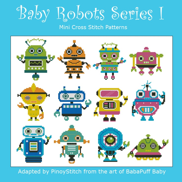 Fun baby robots cross stitch pattern! Available in two series of 12 robots each.  Designed with bright colors and back stitch detailing. Makes a fun project  for creative stitchers! What can you make with them? Possibilites are endless!    Mini Cross Stitch Pattern:Baby Robots Series I  Design Source:BabaPuff Baby  DMC Floss Colors:11  Stitch Count:50x50(Average each baby robot)    14count =4wx4