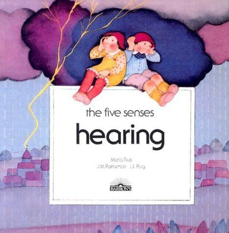 Hearing (The Five Senses) by Maria Rius, http://www.amazon.com/dp/0812035631/ref=cm_sw_r_pi_dp_Iia8rb15RB2FC