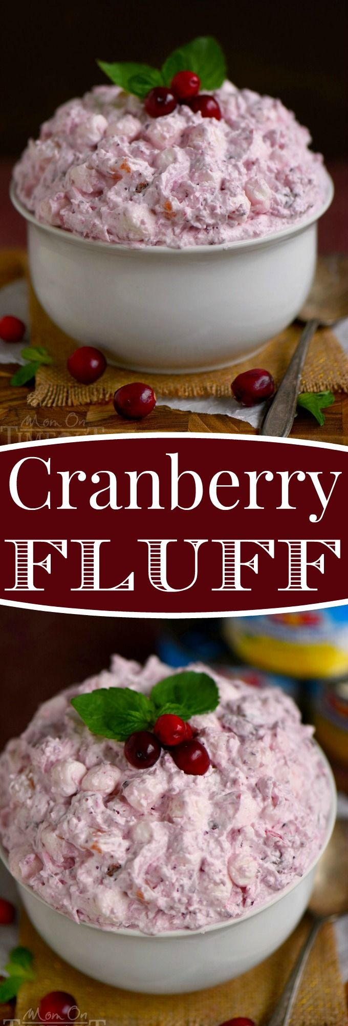 What your holiday table is missing! This Easy Cranberry Fluff is an amazing dessert salad made with cranberries, pineapples, coconut and marshmallows. No one can resist this beautiful and scrumptious dessert! #ChainofCheer #ad: