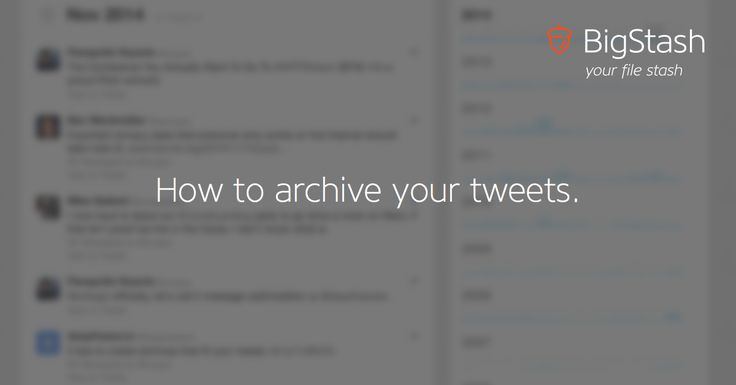 HOWTO archive your tweets.  If you are a Twitter user, your tweets are probably an important part of your online activity.  Why not take a backup every now and then? After all, things happen, and having a backup never hurt anyone. Plus, your Twitter archive is the best way to browse through your timeline, back to your very first tweet.   Here's how to do it.  http://blog.bigstash.co/2014/11/14/backup-your-twitter-account/