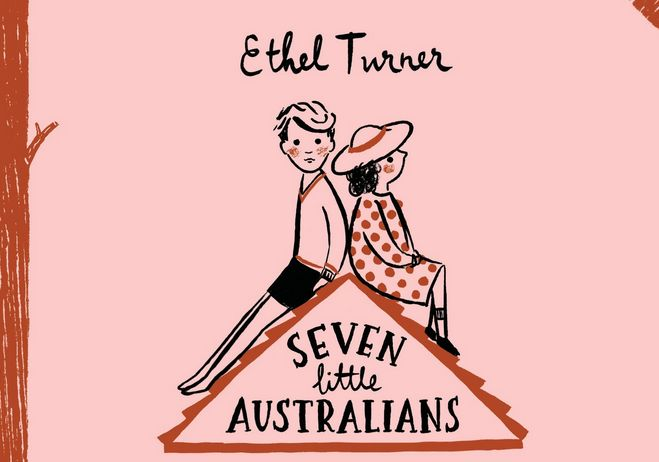 Seven Little Australians Study Booklet - A Literature Study for Years 5-7 - Australian Curriculum Lessons
