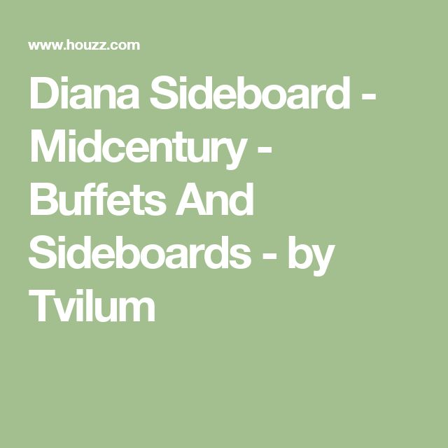 Diana Sideboard - Midcentury - Buffets And Sideboards - by Tvilum