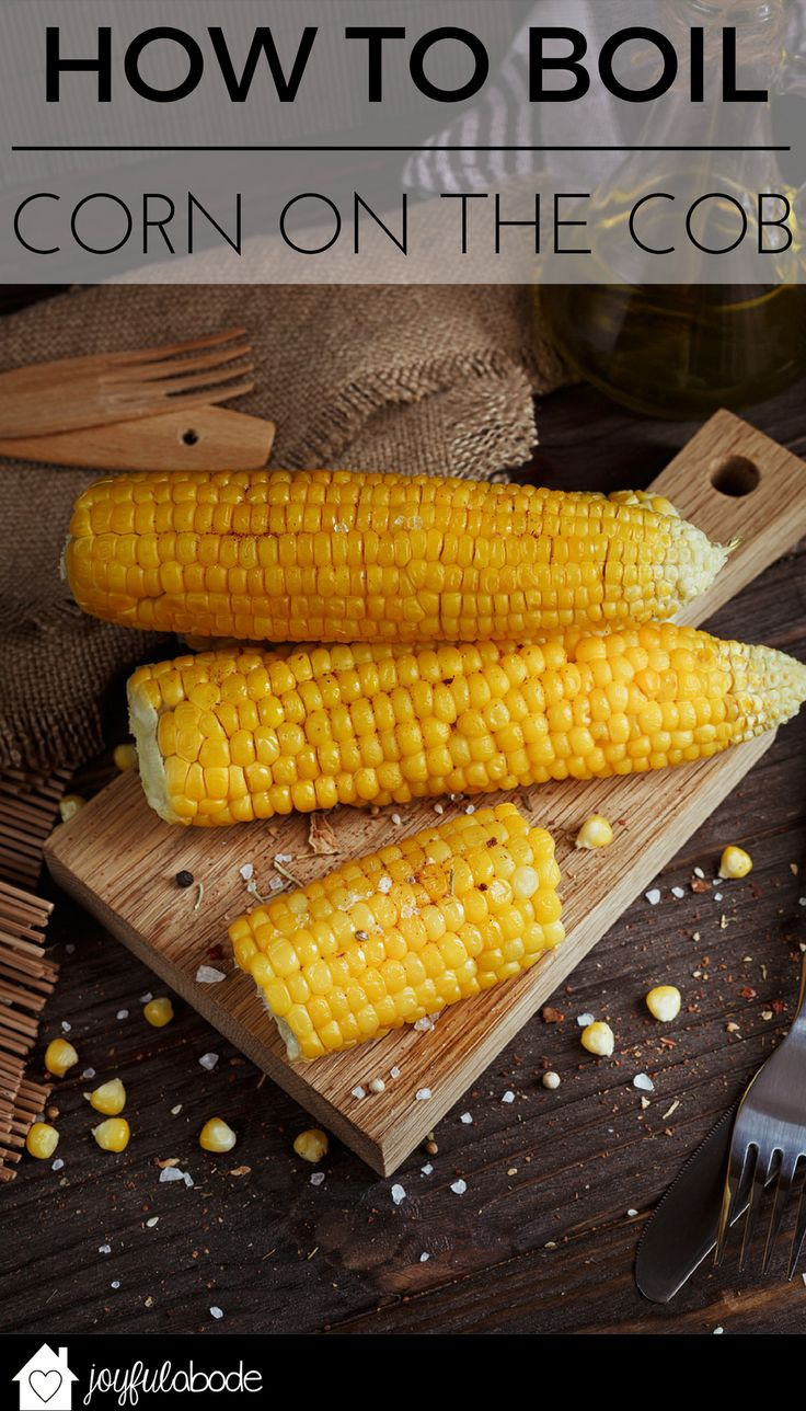 Want to know how long to boil corn on the cob? This no-fail how to boil corn method will make sure you never have to search for the best way again.