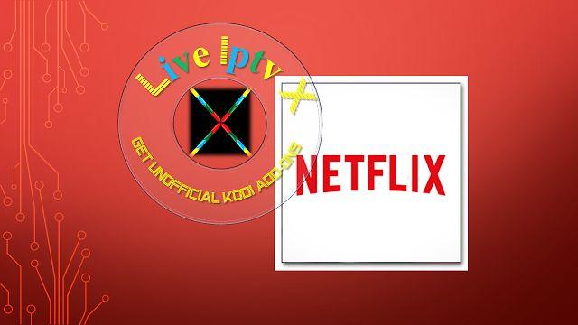Kodi Netflix Movies Addon - Download Netflix Movies Addon For IPTV - XBMC - KODI   Kodi Netflix Movies Addon  NetflixAddon  Download Netflix Add-Ons  Video Tutorials For InstallKODIRepositoriesKODIAddonsKODIM3U Link ForKODISoftware And OtherIPTV Software