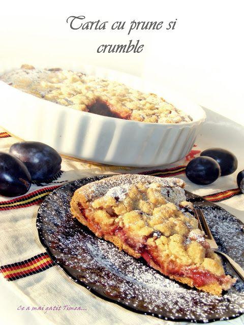 Ce a mai gatit Timea...: Tarta cu prune si crumble