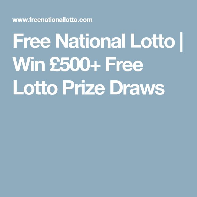 Free National Lotto | Win £500+ Free Lotto Prize Draws