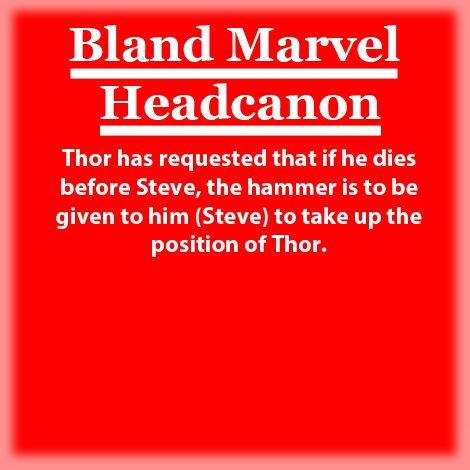 Thor has requested that if he dies before Steve, the hammer is to be given to him (Steve) to take up the position of Thor.
