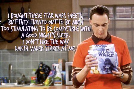 lol <3 Sheldon: Wars Sheets, Darth Vader, Sheldon Cooper, Bigbangtheory, Big Bang Theory, Star Wars, Funny, Starwars