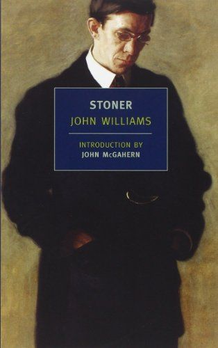 """Stoner (New York Review Books Classics) by John Williams. A librarian friend says, """"A restrained and terribly affecting portrait of an English professor's life. If you haven't read """"Stoner,"""" I highly recommend you do so. If I had gotten around to making that """"10 books that stuck with me list,"""" this would certainly be on it."""""""