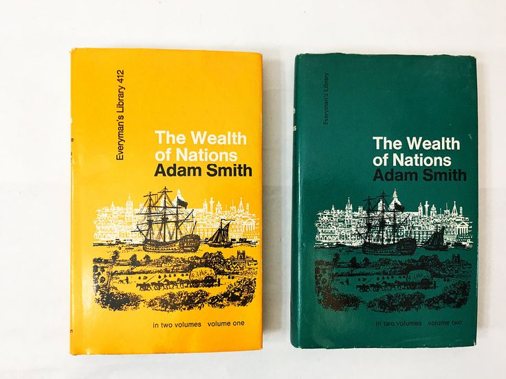 The Wealth of Nations by Adam Smith. Two volumes circa 1970. Economics, capitalism, politics. Free thinking, intellectual.
