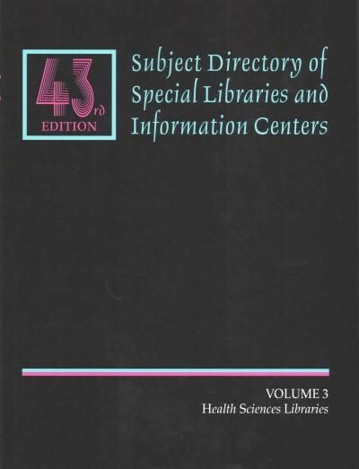 Subject Directory of Special Libraries and Information Centers