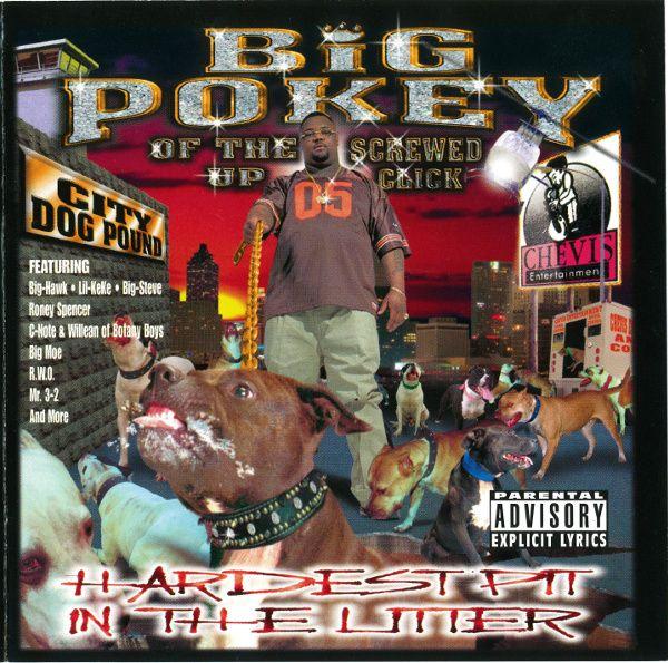 Big Pokey - Hardest Pit In The Litter