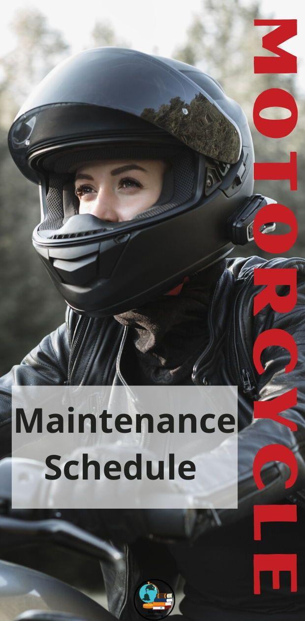 Motorcycle Maintenance Schedule In 2020 Maintenance Motorcycle Repair Motorcycle